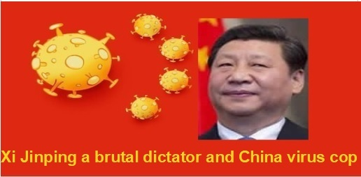 xi jinping a brutal dictator, china virus cop